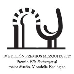 IV EDICIÓN PREMIOS MEZQUITA 2017. Premio Elio Berhanyer al mejor diseño. Mondelia Ecológico.